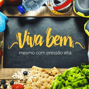 VIVA BEM MESMO COM PRESSÃO ALTA