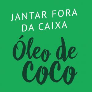 SE JOGA NO ÓLEO DE COCO